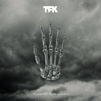 Thousand Foot Krutch - Running With Giants 2016